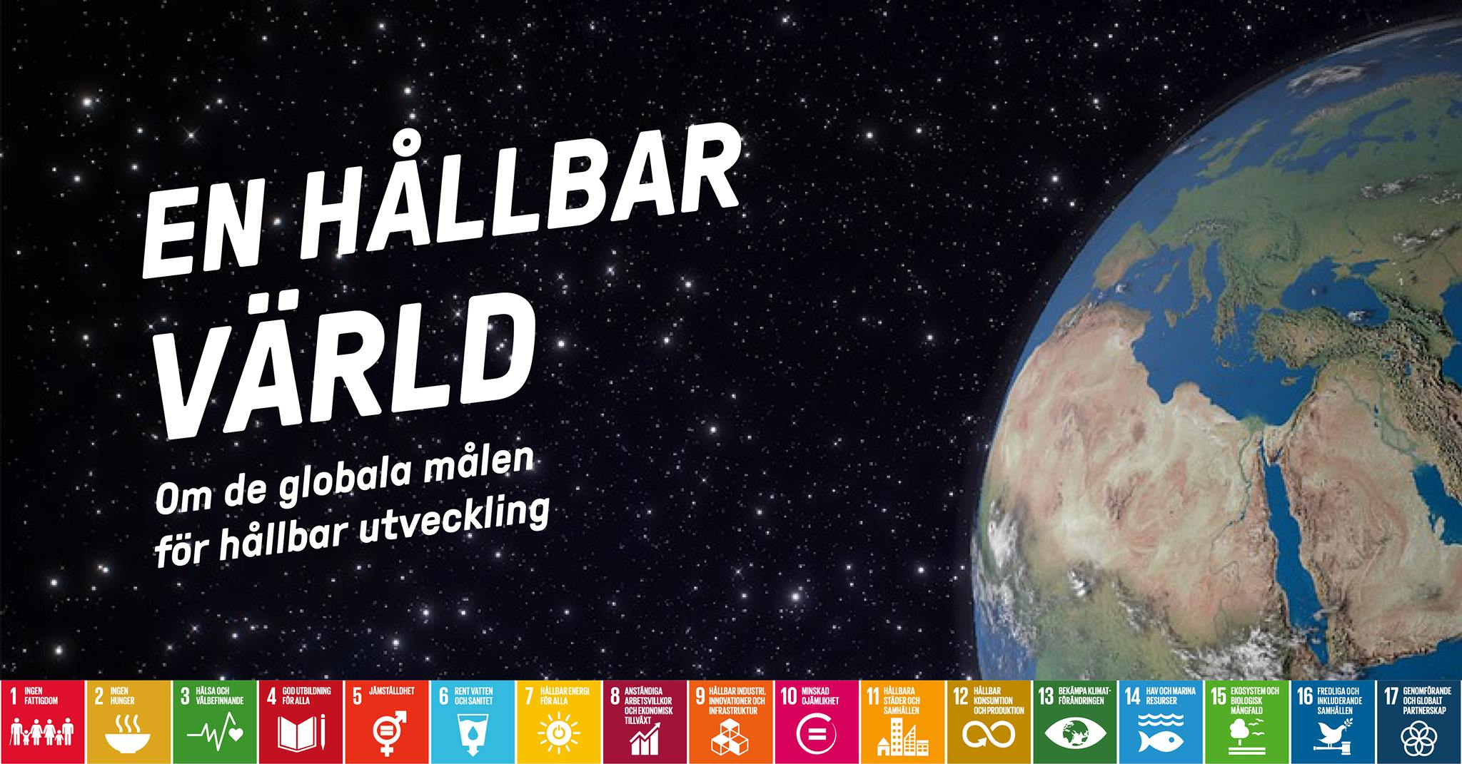 """En bild på de 17 globala målen för hållbar utveckling och en jordglob med texten """"En hållbar värld"""""""